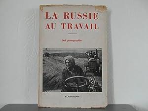 La Russie au travail 265 photographies: Glaeser, Weiskopf