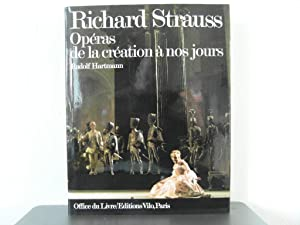 Richard Strauss: Opéras de la création à: Hartmann Rudolf