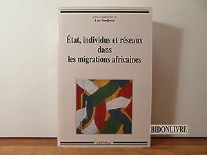 État, individus et réseaux dans les migrations: Sindjoun, Luc