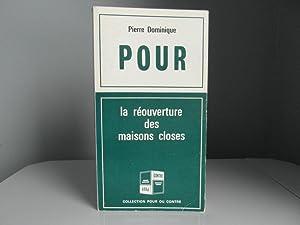 Pour la réouverture des maisons closes, Contre: Dominique Pierre/Mancini Jean-Gabriel