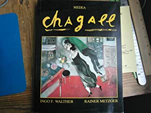Marc Chagall 1887-1985 Le peintre-poète: Walther/Metzger