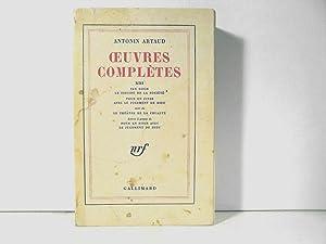 Oeuvres complètes XIII: Van Gogh, Le suicide: Artaud Antonin
