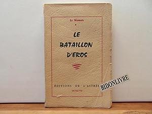 Le bataillon d'Eros: Le Nismois
