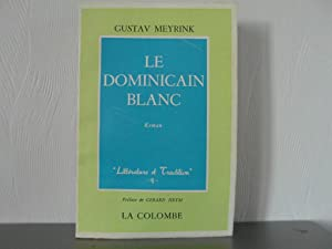Le dominicain blanc: Meyrink Gustav
