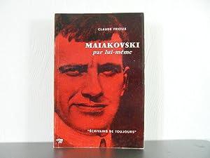 Maiakovski par lui-même: Frioux Claude