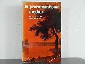 Le préromantisme anglais: Arnaud Pierre, Raimond