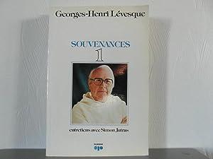 Souvenances 1, entretiens avec Simon Jutras: Lévesque Georges-Henri