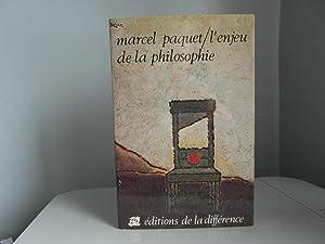L'enjeu de la philosophie: Paquet Marcel