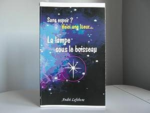 La lampe sous le boisseau: Lefebvre André