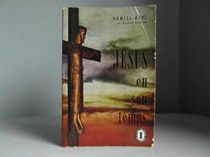 Jésus en son temps: Daniel-Rops
