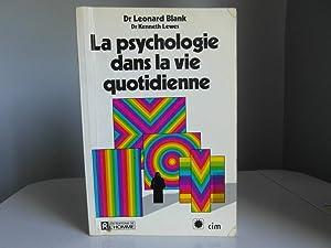 La psychologie dans la vie quotidienne: Blank Leonard, Lewes