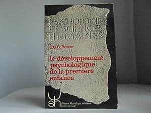 Le développement psychologique de la première enfance: Bower T,G.R.