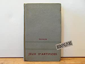 Jeux d'artifices: Rachilde