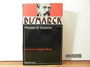 Pensées et Souvenirs: Bismarck Otto von