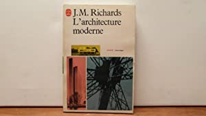 L'architecture moderne: Richards J.M.