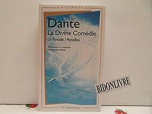 La Divine Comédie : Le Paradis: Dante