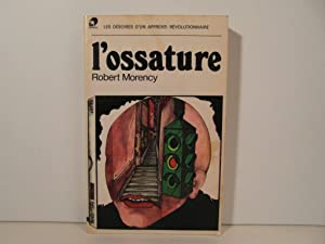 L'ossature: Morency Robert