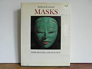 Masks Their Meaning and Function: Lommel Andreas