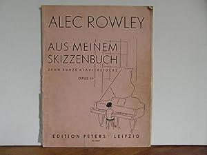 Mon album - dix petits morceaux opus: Rowley Alec