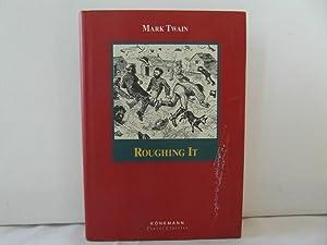 Roughing It: Twain, Mark