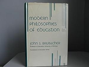 Modern Philosophies of Education: Brubacher John S.