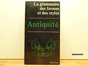 La grammaire des formes et des styles: Amiet Pierre, Noblecourt