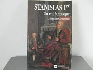 Stanislas Ier: Un Roi Fantasque: Scher-Zembitska, Lydia