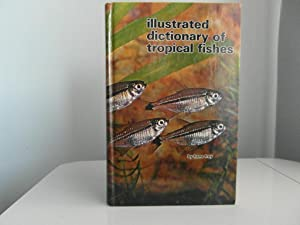 The Illustrated Dictionary of Tropical Fish: Frey Hans