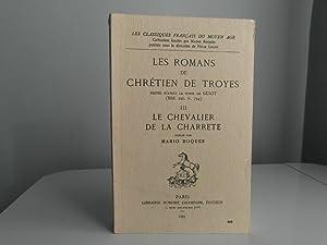 Le Chevalier de la Charrete: Chretien de Troyes