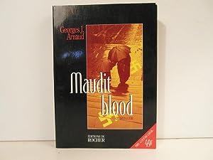 Maudit blood: Arnaud Georges J.