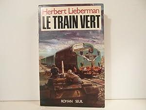 Le train vert: Lieberman Herbert