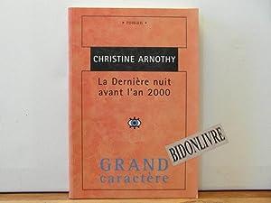 La Dernière nuit avant l'an 2000: Arnothy Christine