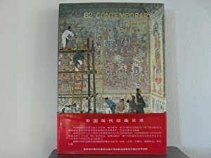 82 Contemporary Chinese Painters: Collectif