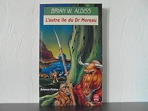 L'autre ile du Dr Moreau: Aldiss Brian W