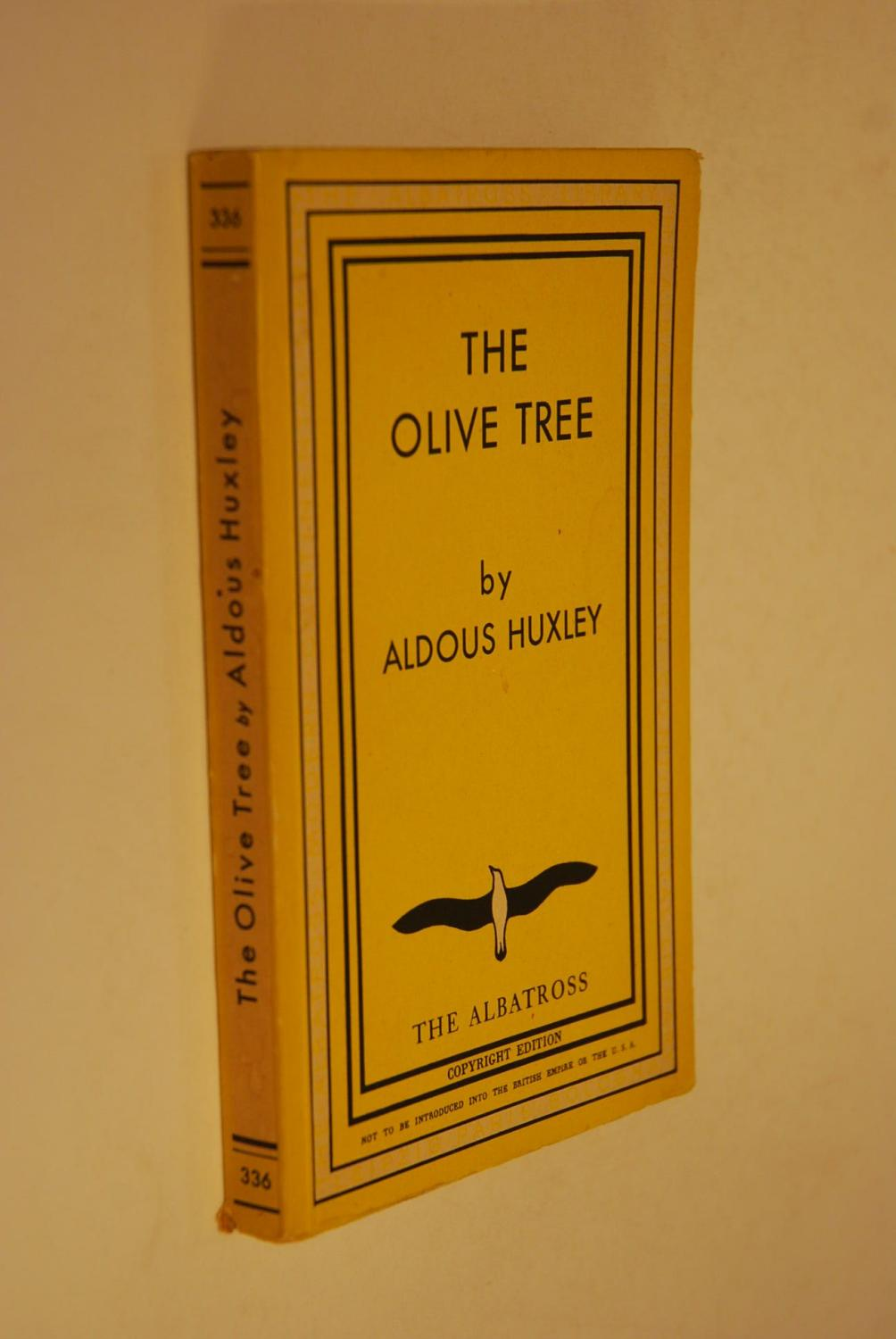 olive tree by aldous huxley abebooks