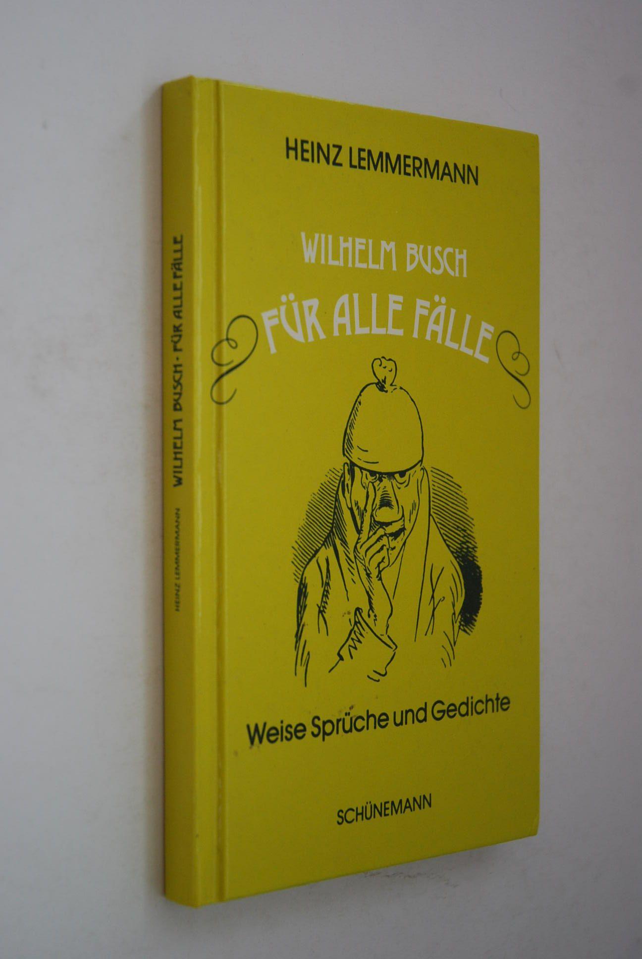 Wilhelm Busch Für Alle Fälle Weise Sprüche