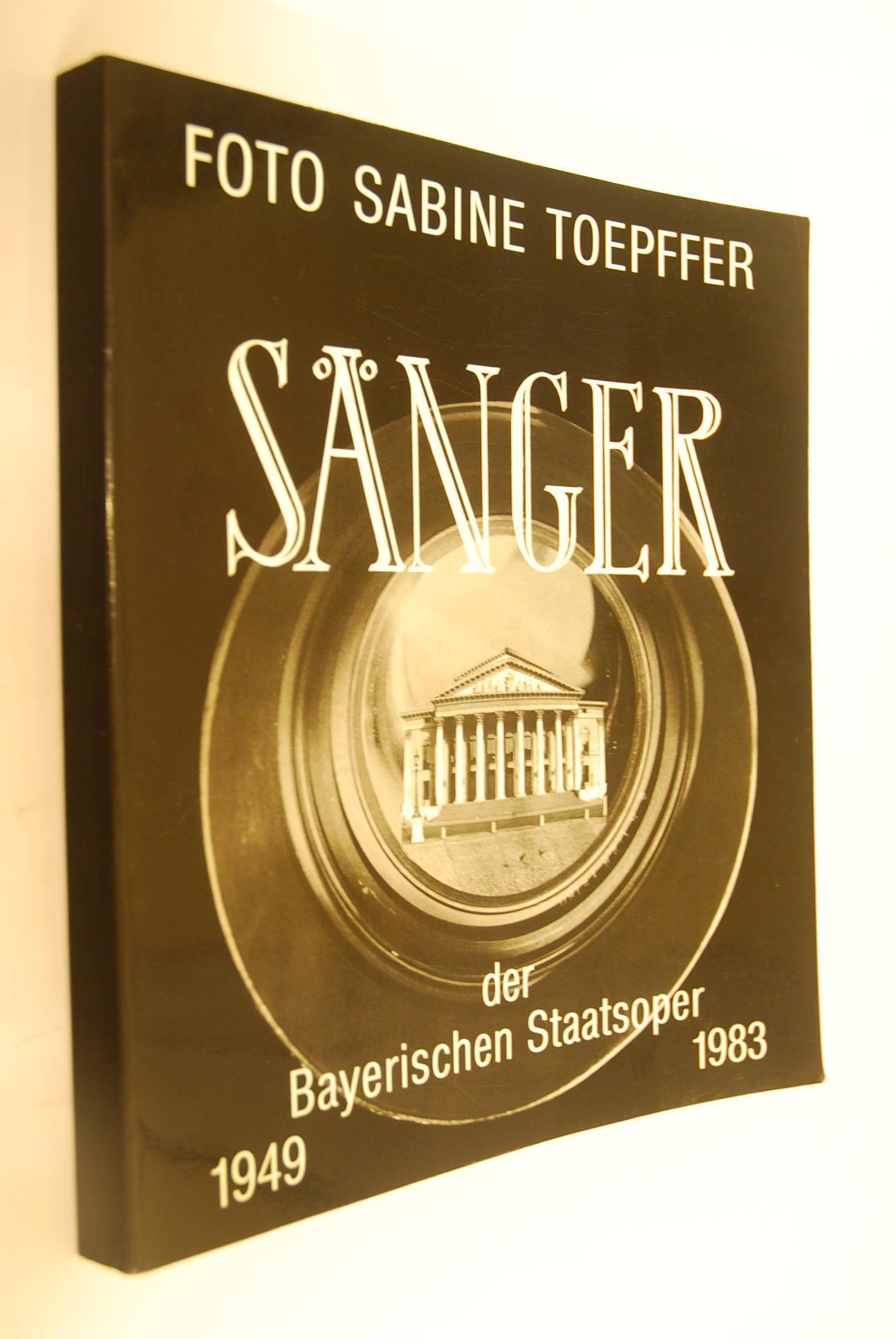 Sänger der Bayerischen Staatsoper 1949-1983. Foto Sabine: Toepffer, Sabine: