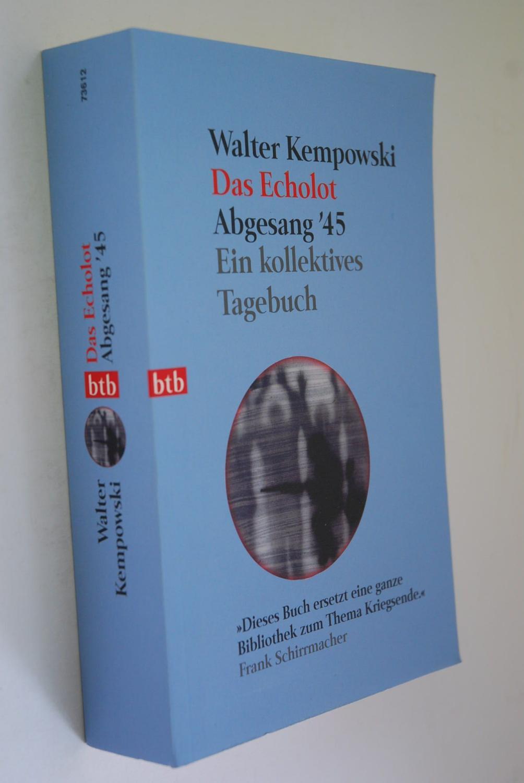 Abgesang `45. Walter Kempowski, Das Echolot btb: Kempowski, Walter: