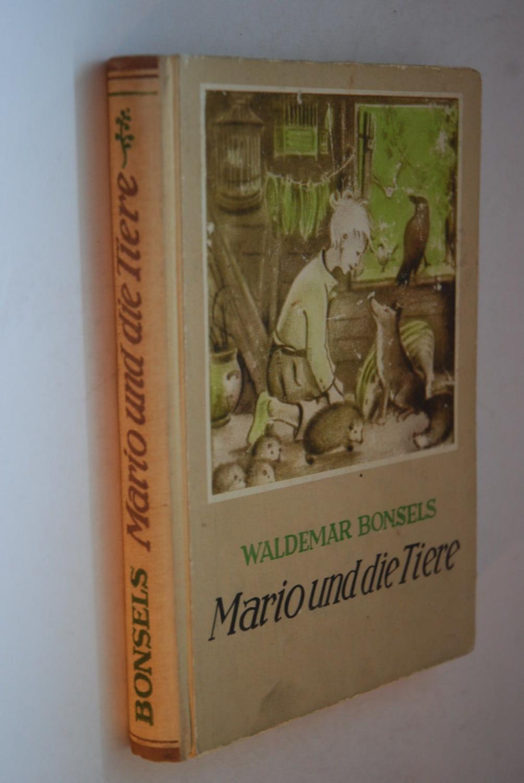 Mario und die Tiere: Bonsels, Waldemar: