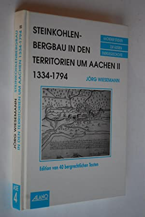 Aachener Studien zur älteren Energiegeschichte ; Bd.: Wiesemann, Jörg: