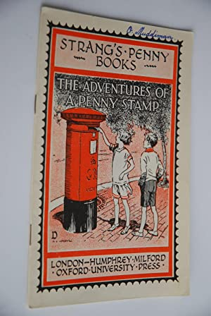 Strang`s Penny Books D1: The Adventures of a Penny Stamp