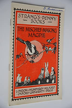 Strang`s Penny Books B4: The Mischief-Making