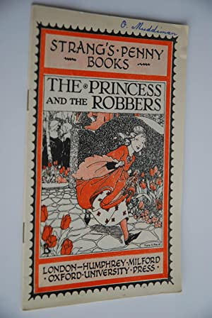 Strang`s Penny Books B10: The Princess and The Robber