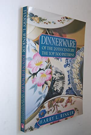 Dinnerware of the 20th Century: The Top 500 Patterns (Official Price Guides to Dinnerware of the ...