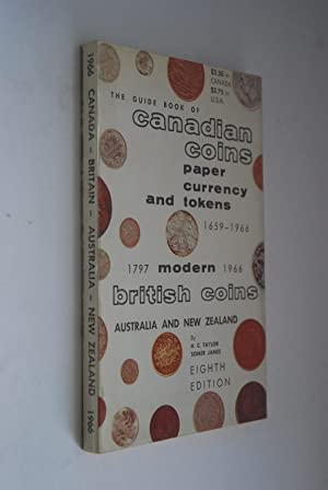 The guide book of canaian coins, paper, currency and tokens 1659-1966; modern britsh coins Austra...