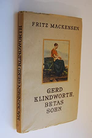 Gerd Klindworth, Betas Sohn: Mackensen, Fritz: