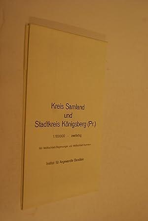 Kreis Samland : (1-cm-Karte.) [Mit Messtischblatt-Begrenzungen u.: Geodäsie, Institut für