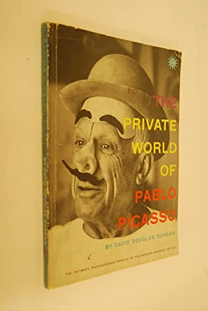 Private World of Pablo Picasso: Duncan, David: