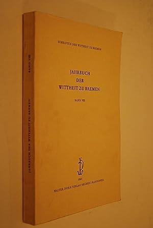 Jahrbuch der Wittheit zu Bremen, Bd. 8 (VIII)