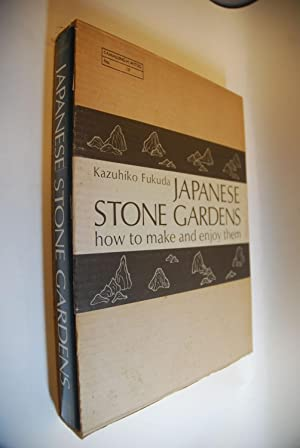 Japanese Stone Gardens How to make and: FUKUDA, Kazuhiko: